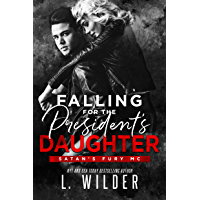 Falling for the President's Daughter: Satan's Fury MC