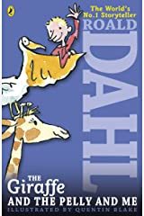 The Giraffe and the Pelly and Me Kindle Edition