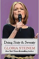 Doing Sixty & Seventy Kindle Edition