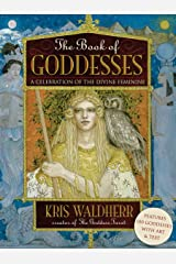 The Book of Goddesses: Expanded Anniversary Edition Kindle Edition