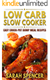 Low Carb Slow Cooker: Easy Crock-Pot Dump Meal Recipes