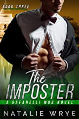 The Imposter (The Gafanelli Mob series Book 3) Kindle Edition