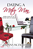 Dating A Metro Man (Never Too Late Book 4)