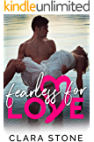 Fearless For Love: A Standalone Interconnected Alpha Bad Boy Romance (Lovelly Series Book 4)