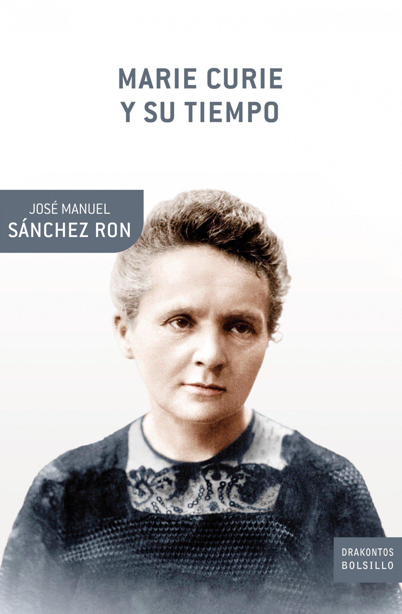 Marie Curie y su tiempo (Drakontos Bolsillo): Amazon.es ...