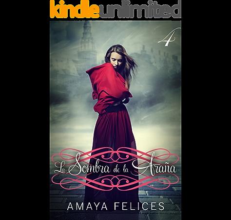 La sombra de la araña 4: Una novela juvenil de fantasía eBook: Felices, Amaya, Gutierrez, Jorge: Amazon.es: Tienda Kindle