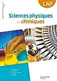 Sciences physiques et chimique CAP - Livre élève Consommable - Ed. 2013
