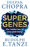 Super Genes: The hidden key to total well-being