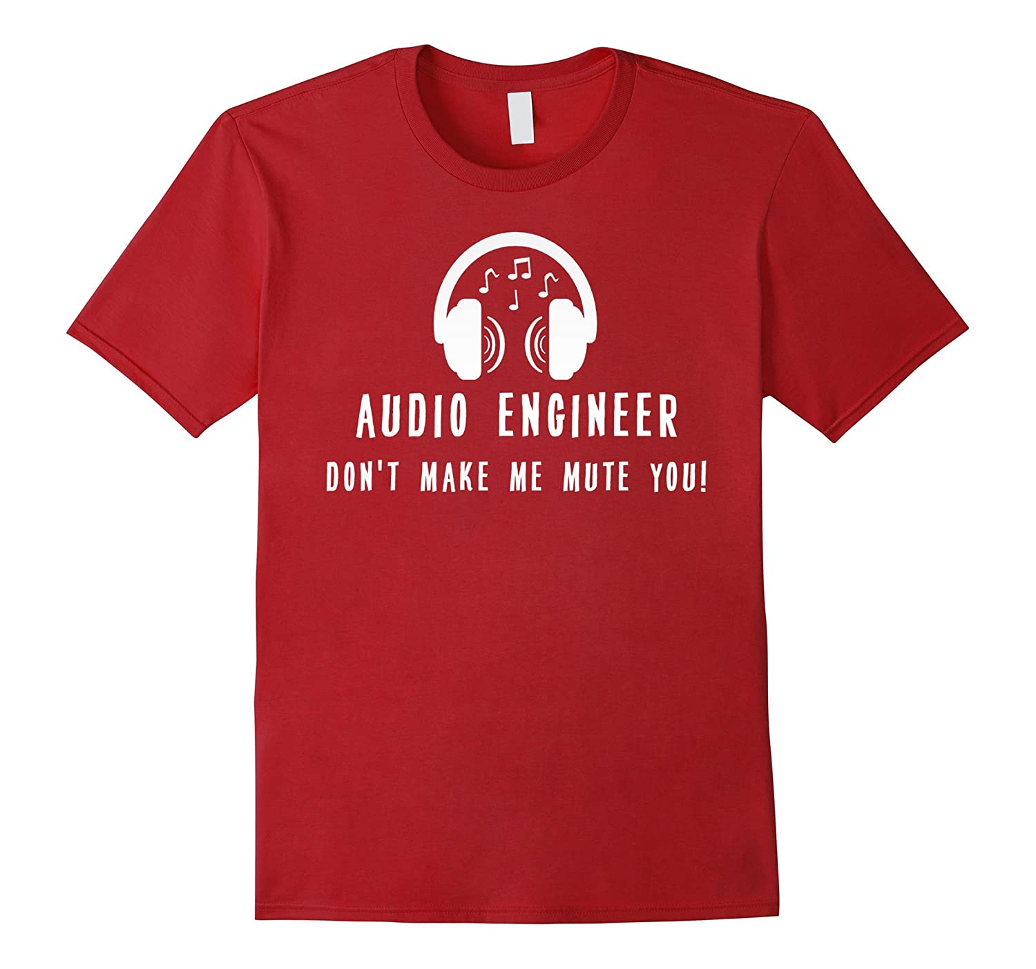 Audio Engineer Shirt - Audio Engineer dont make me mute you-TH