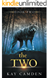 The Two (The Alignment Book 2)