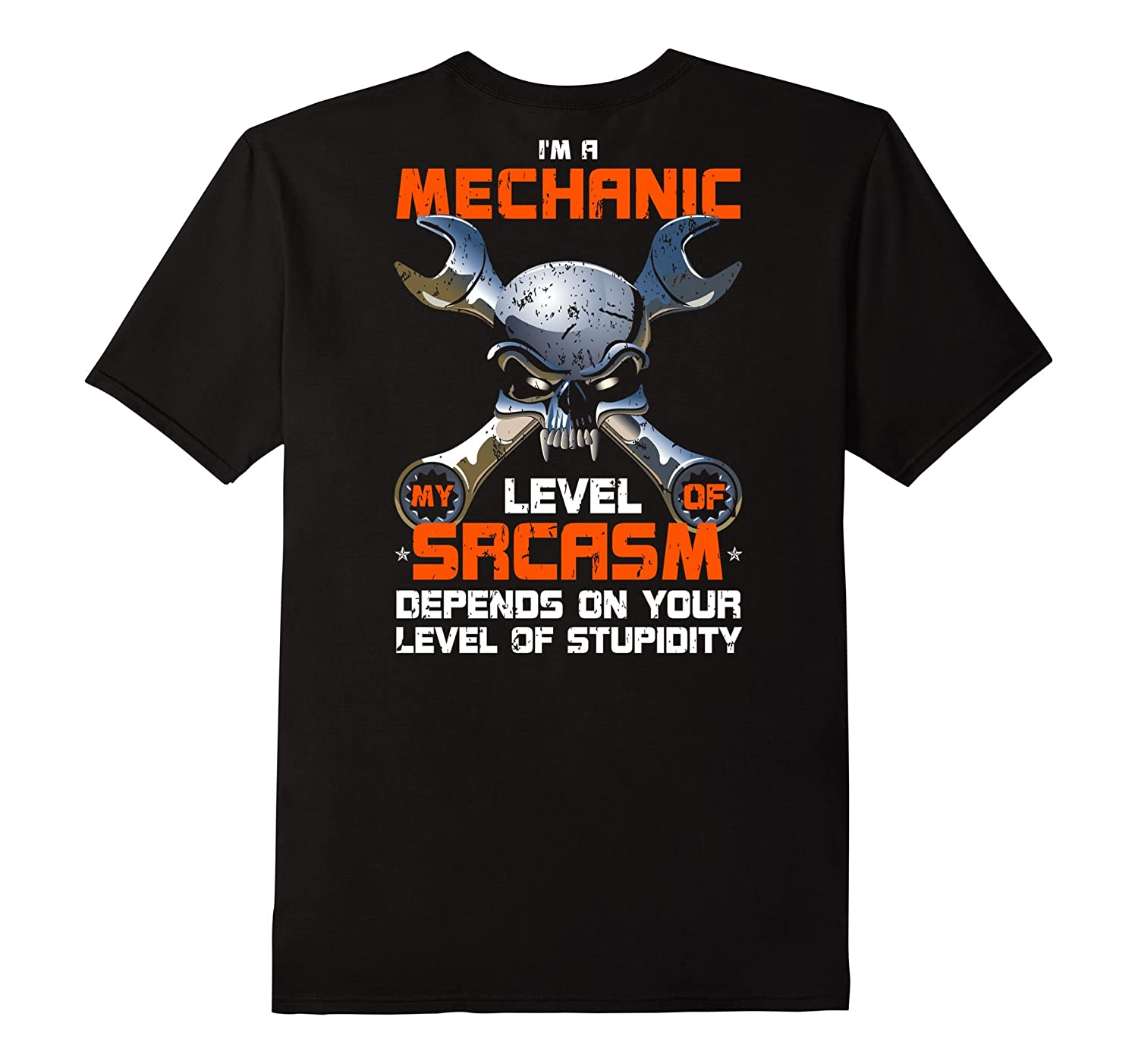 Mens Im A Mechanic My Level Of Sarcasm Fun Tee-Shirt for Men-TD