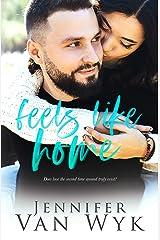 Feels Like Home: A Single Parent Romance Kindle Edition