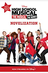 High School Musical The Musical: The Series Novelization Kindle Edition