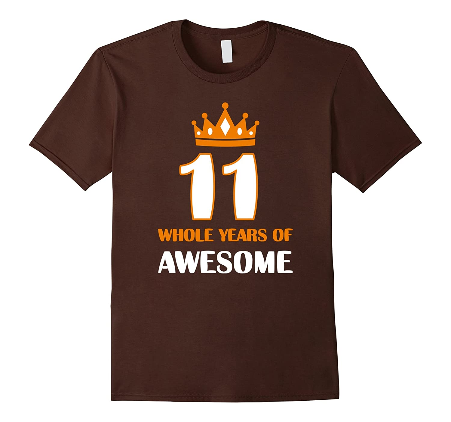 11 Whole Years of Awesome Tee 11th Birthday Gift TShirt Kids-CD