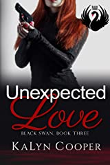 Unexpected Love: Lady Eagle (Grace) & Griffin: Black Swan Book 5 Kindle Edition