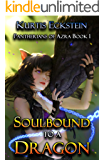 Soulbound to a Dragon (Pantherians of Azra Book 1)
