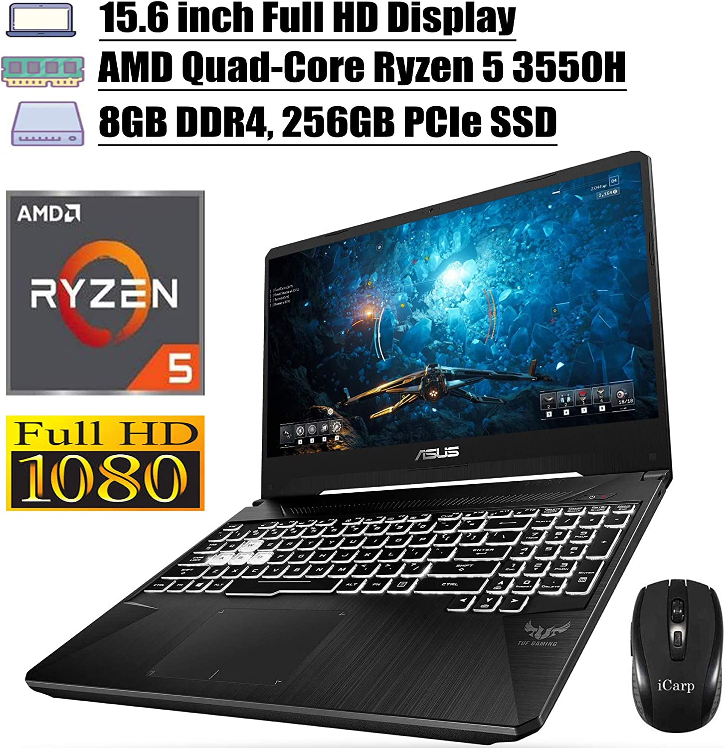 "2020 Newest ASUS TUF Gaming Laptop 15.6"" Full HD Display AMD Quad-Core Ryzen 5 3550H (Beats i7-7700HQ) 8GB DDR4 256GB PCIe SSD 4GB GTX 1650 RGB Backlit Webcam Win 10 + iCarp Wireless Mouse"