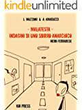 Malatesta - Indagini di uno sbirro anarchico (Vol.1): Nero ferrarese (Black)