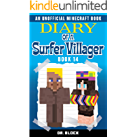Diary of a Surfer Villager: Book 14: