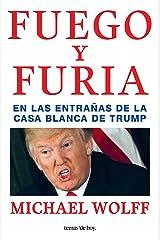 Fuego y furia (Spanish Edition) Paperback