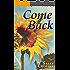 Come Back: A Novel
