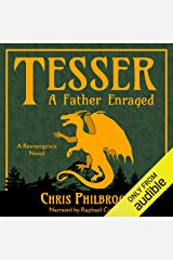 Tesser: A Father Enraged: A Reemergence Novel, Book 4 Audible Audiobook