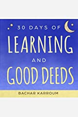 30 days of learning and good deeds: (Ramadan books for kids) (Islamic books for kids Book 3) Kindle Edition