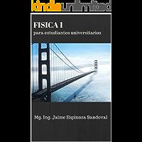 FISICA 1 PARA ESTUDIANTES UNIVERSITARIOS: Problemas Resueltos
