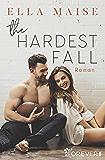 The Hardest Fall: Roman (German Edition)