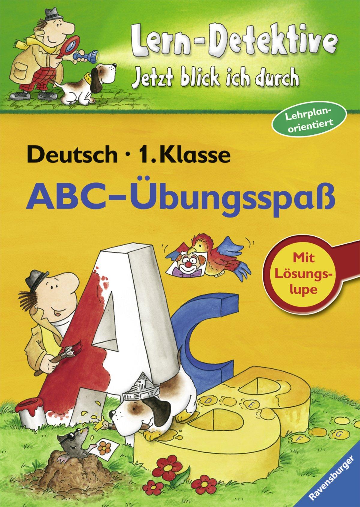 ABC-Übungsspaß (1. Klasse) (Lern-Detektive - Jetzt blick ich durch)