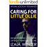 Caring For Little Ollie: An MM Age Play Romance (Different Hearts Book 1)