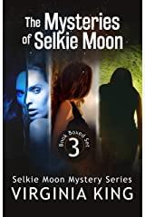 The Mysteries of Selkie Moon (Books 1 - 3)