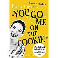 """""""You go me on the cookie!"""": Learning Deutsch – mein abenteuerlicher Weg"""
