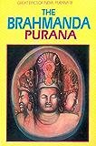 Brahmanda Purana (Great Epics of India: Puranas Book 18)