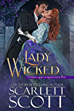 Lady Wicked (Notorious Ladies of London Book 4)
