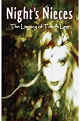 Night's Nieces: The Legacy of Tanith Lee Kindle Edition