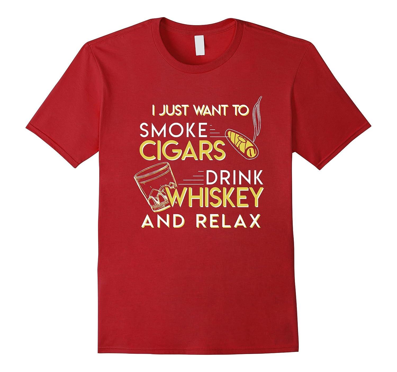 Smoke Cigars Drink Whiskey Relax-Awarplus