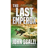 The Last Emperox (The Interdependency, 3)