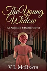 The Young Widow: An Ambition & Destiny Novel (The Ambition & Destiny Series Book 6) Kindle Edition