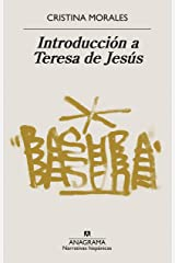 Introducción a Teresa de Jesús (Narrativas hispánicas nº 644) (Spanish Edition) Kindle Edition