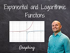 Watch Exponential and Logarithmic Functions | Prime Video