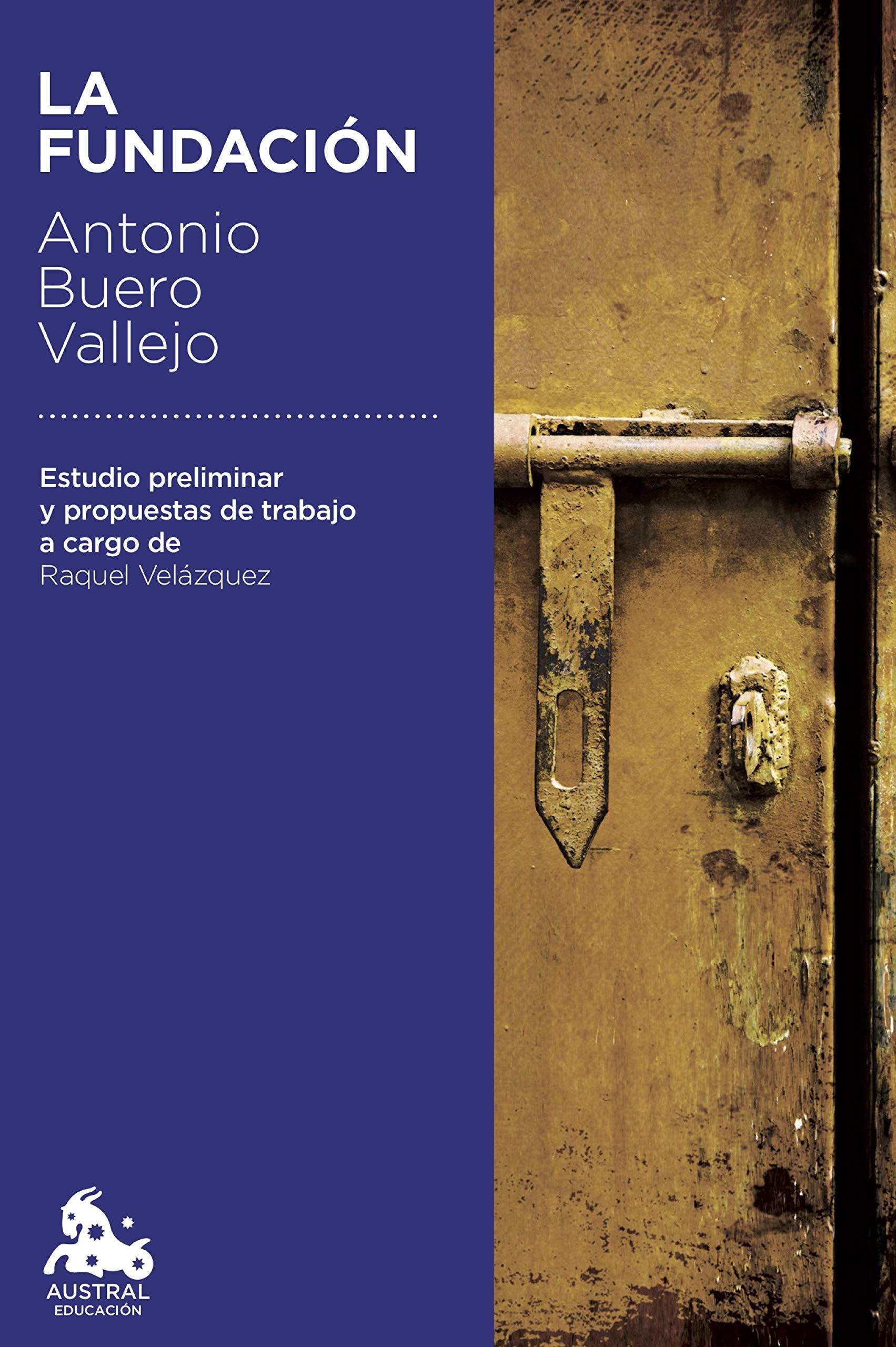 La Fundación (Austral Educación): Amazon.es: Buero Vallejo, Antonio: Libros