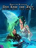 Der Erbe der Zeit. Die Melodie der Zerstörung.