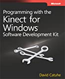 Programming with the Kinect for Windows Software
