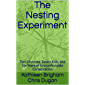 The Nesting Experiment: Two Divorces, Seven Kids, and Six Years of Uncomfortable Cohabitation