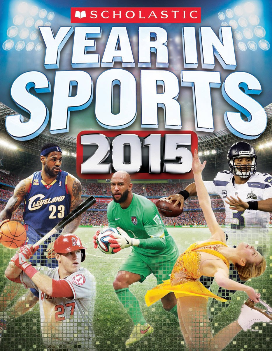 Scholastic Year in Sports 2015 PDF