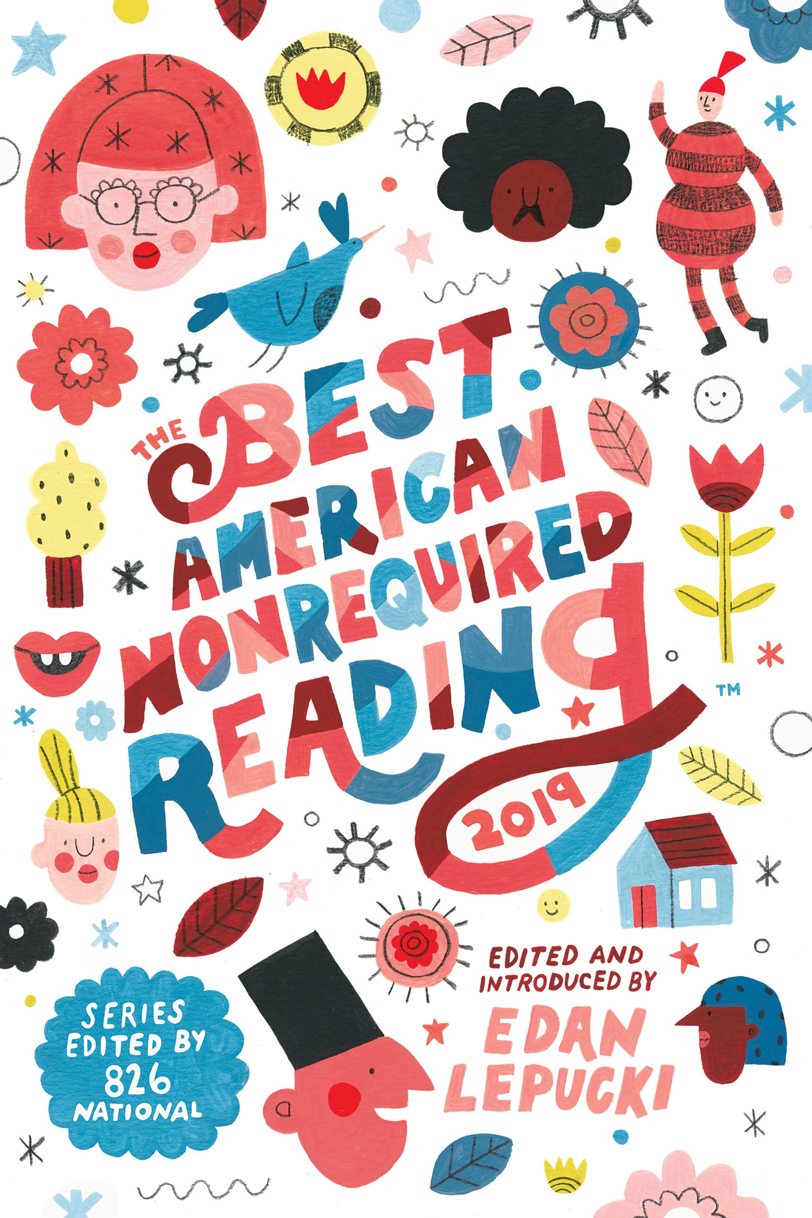 The Best American Nonrequired Reading 2019 (The Best
