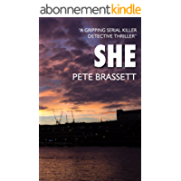 SHE: A gripping serial killer detective thriller (Detective Inspector Munro murder mysteries Book 1) (English Edition)