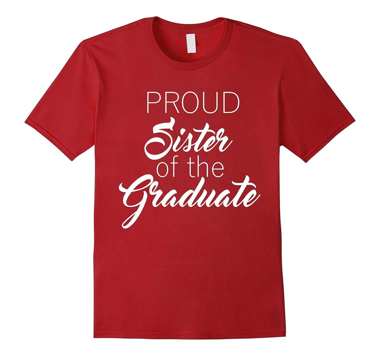 PROUD Sister of the Graduate Family School Graduation Tee-CD