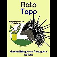 """História Bilíngue em Português e Italiano: Rato — Topo (Série """"Animais e vasos"""")"""
